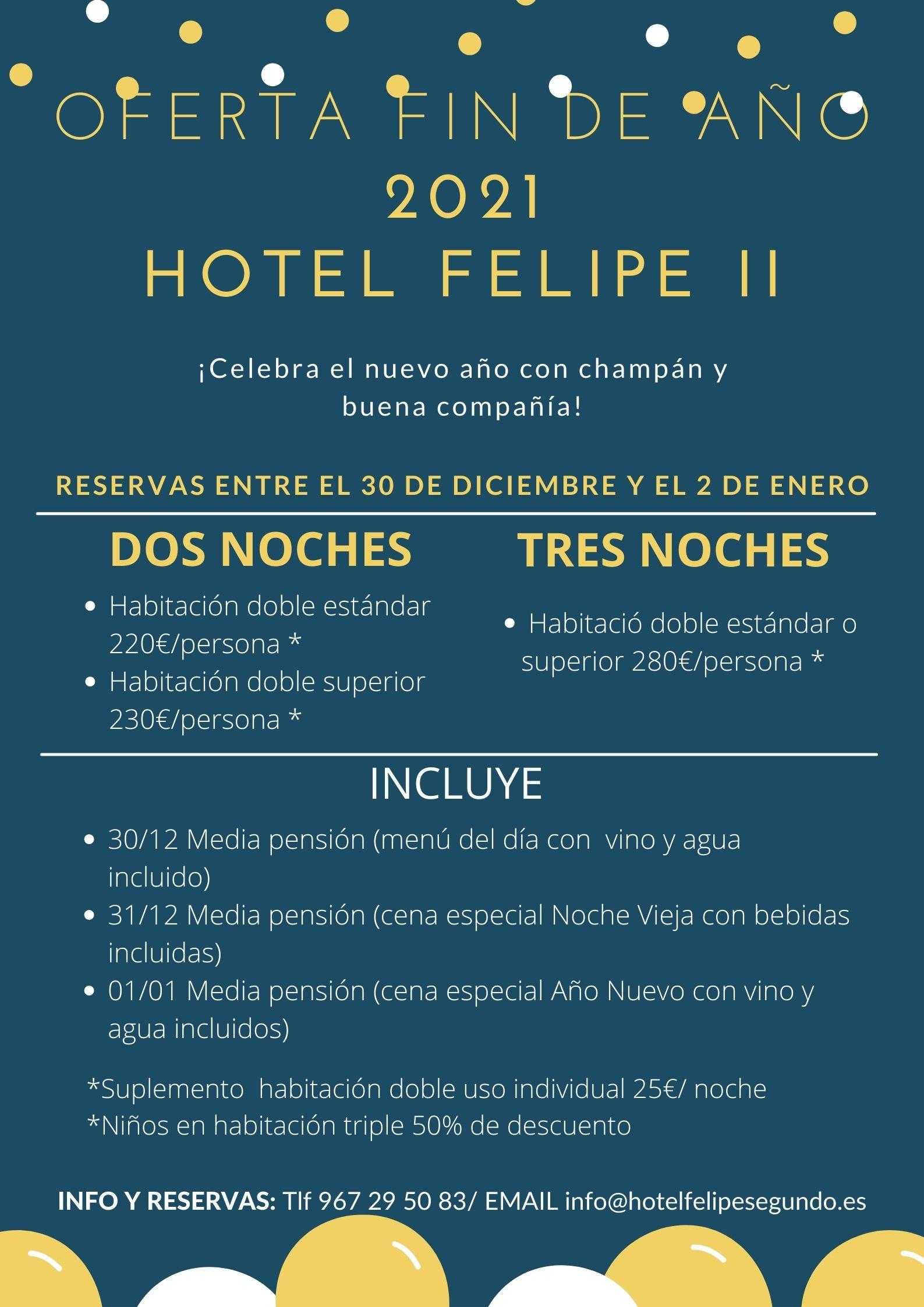 fin de año 2021 hotel felipe II